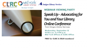 Speak Up - Advocating for Your and Your Library Online Conference Info