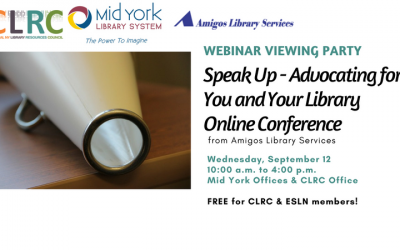 Webinar Viewing Party: Speak Up – Advocating for You and Your Library, Online Conference (9/12)