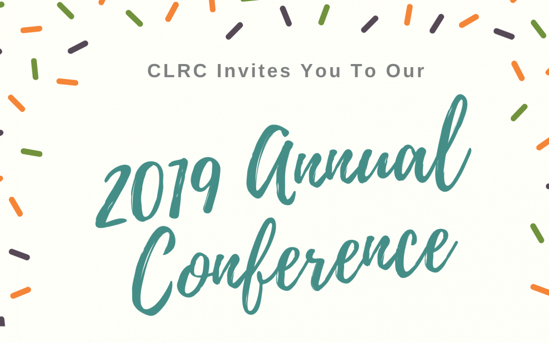 CLRC 2019 Annual Conference – Registration Now Open!