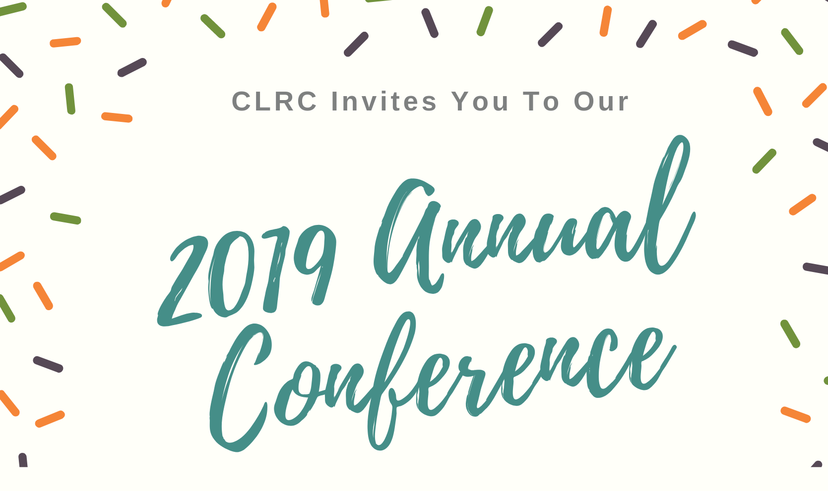 CLRC Invites You to Your 2019 Annual Conference