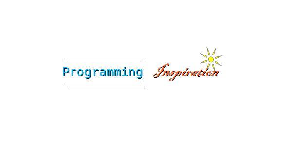 Programming Inspiration